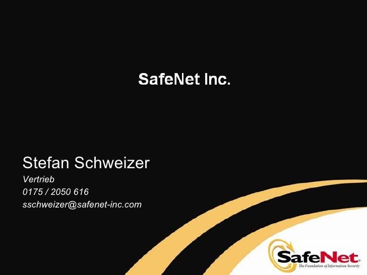 Stefan Schweizer Vertrieb  0175 / 2050 616 [email_address]