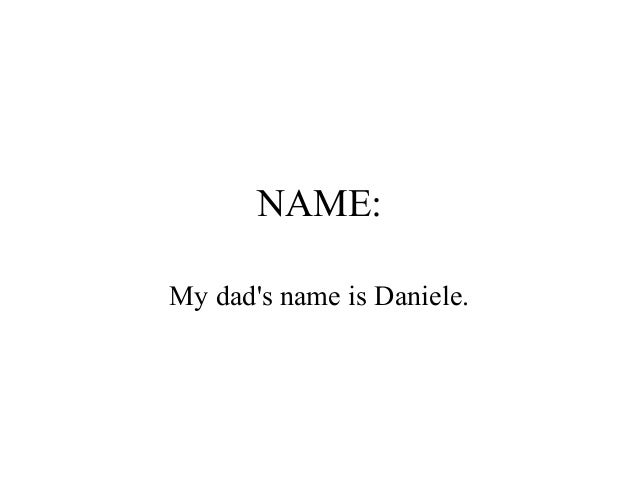 my dad my hero my dad s is daniele