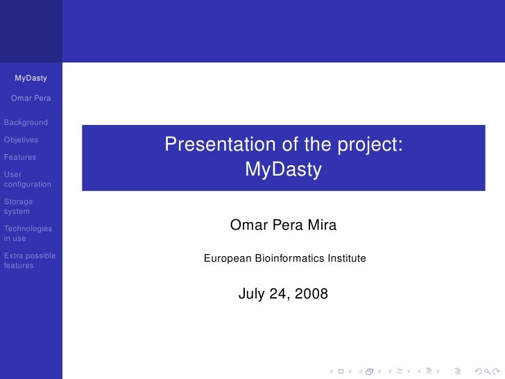 MyDasty   Omar Pera  Background                    Presentation of the project: Objetives  Features                       ...