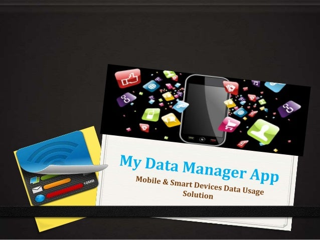 My Data Manager App  0 An extremely useful and flexible application, which provides you with a variety of ways to track an...