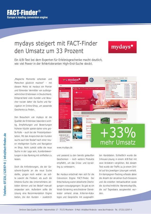 """Telefon:07231/12597-0 info@fact-finder.de mydays steigert mit FACT-Finder den Umsatz um 33 Prozent """"Magische Momente schen..."""