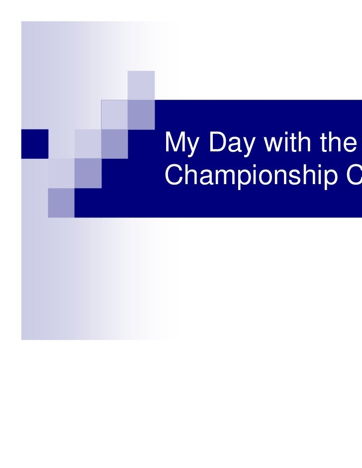 My Day with the SBSChampionship Cup
