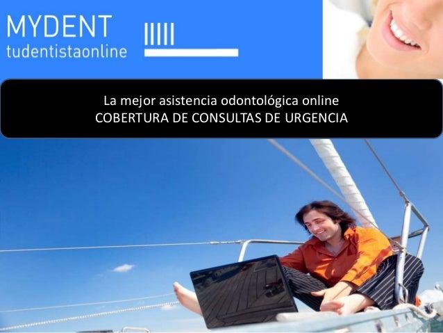La mejor asistencia odontológica onlineCOBERTURA DE CONSULTAS DE URGENCIA