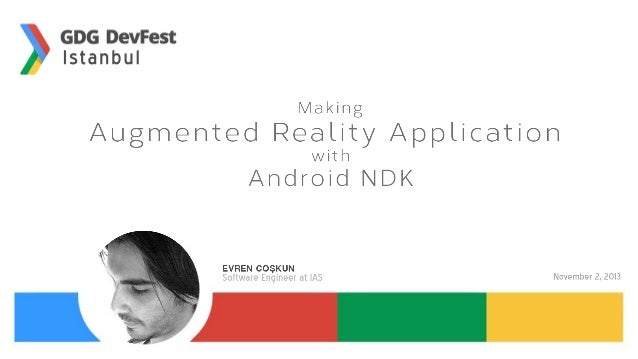 • • • • • •  Augmented Reality Type of Augmented Reality Frameworks Vuforia Android NDK OPenGL ES Demo
