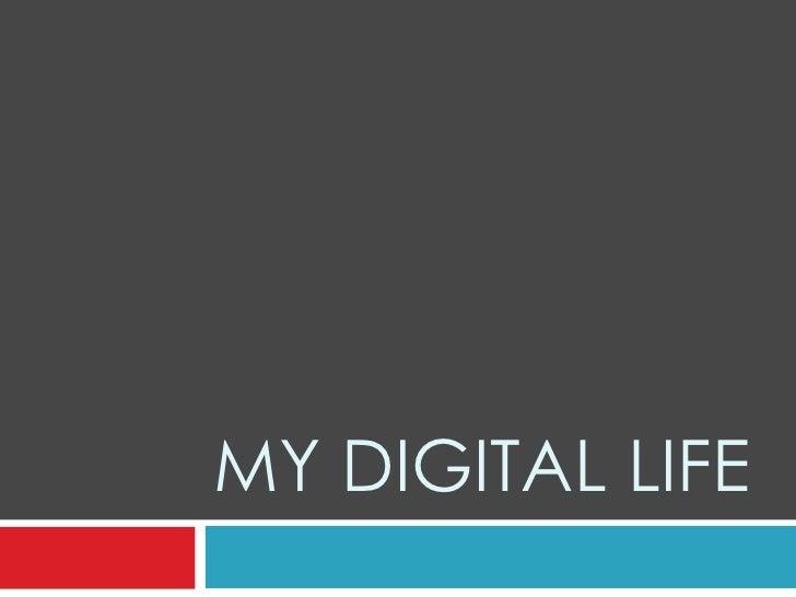 My Digital Life<br />