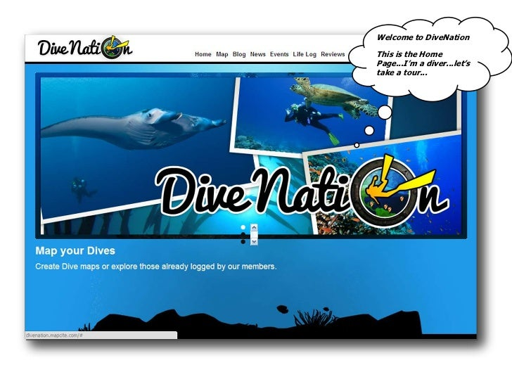 Welcome to DiveNation<br />This is the Home Page...I'm a diver...let's take a tour...<br />