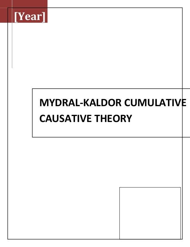 [Year]MYDRAL-KALDOR CUMULATIVECAUSATIVE THEORY