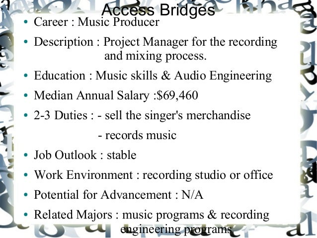 my dream career by esther lee 2 access bridges career music producer description music producer