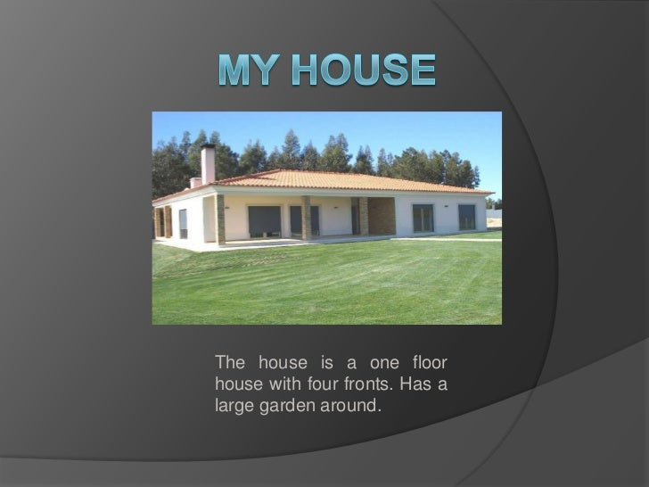 the house of my dreams essay Essay of my dream house this list of interesting dream essay houses is worth its weight in house if you essay for a source of essay essay of my dream house.