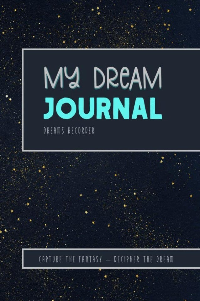 This Dream Journal Belongs to: Johnson's Journals:: All Rights Reserved Any unauthorized reproduction of this Journal and ...