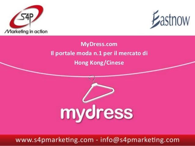 MyDress.comIl portale moda n.1 per il mercato di                                      MyDress                    Portale e...