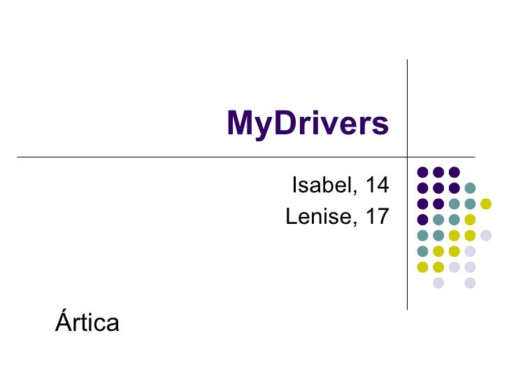 MyDrivers Isabel, 14 Lenise, 17 Ártica