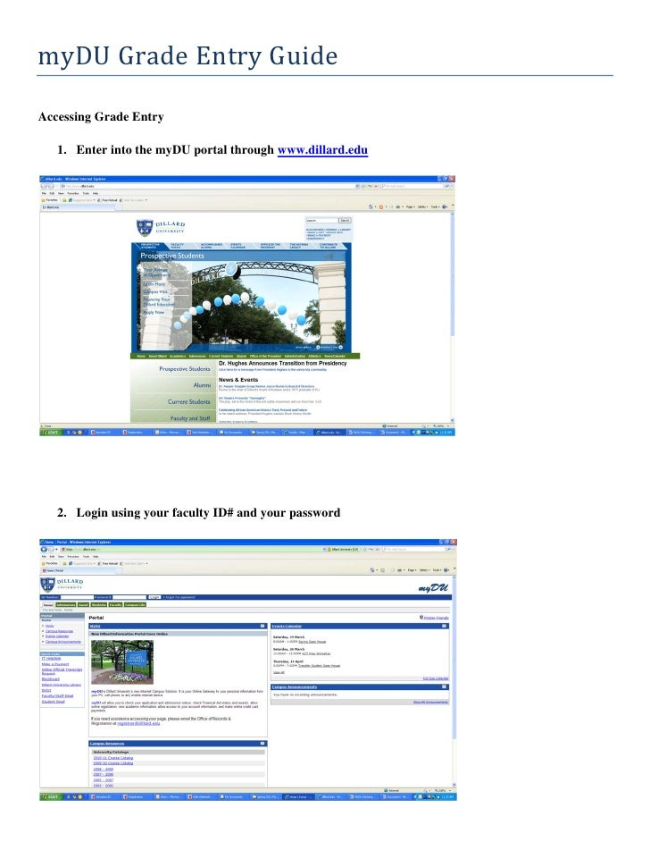 myDU	Grade	Entry	Guide	Accessing Grade Entry   1. Enter into the myDU portal through www.dillard.edu   2. Login using your...