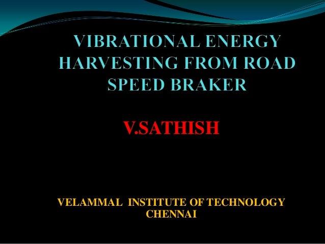 V.SATHISH  VELAMMAL INSTITUTE OF TECHNOLOGY CHENNAI