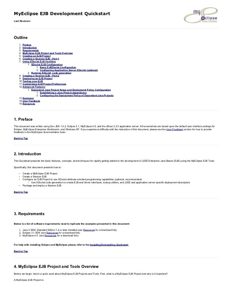 MyEclipse EJB Development Quickstart Last Revision:     Outline     1. Preface     2. Introduction     3. Requirements    ...