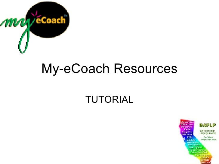 My-eCoach Resources TUTORIAL