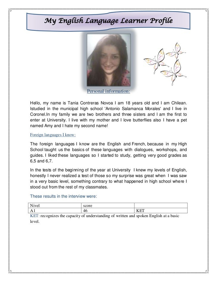My English Language Learner Profile                                Personal information:Hello, my name is Tania Contreras ...