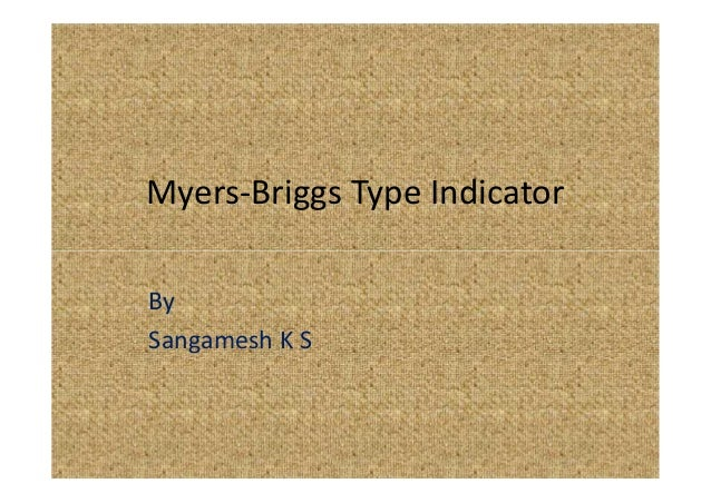Myers-Briggs Type Indicator By Sangamesh K S