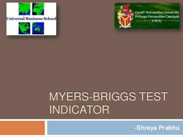 MYERS-BRIGGS TEST INDICATOR -Shreya Prabhu