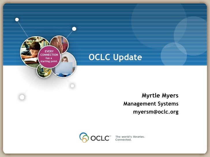 OCLC Update Myrtle Myers Management Systems [email_address]