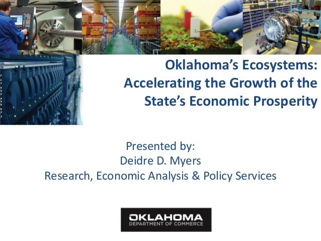 Oklahoma's Ecosystems:               Accelerating the Growth of the                  State's Economic Prosperity          ...