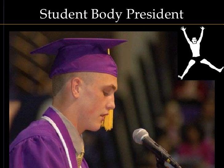 Student Body President<br />