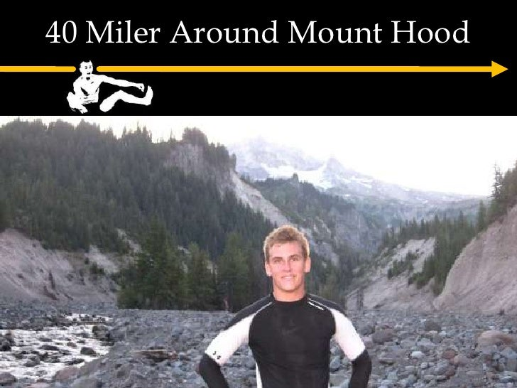 40 Miler Around Mount Hood<br />