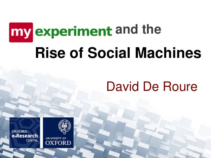 and theRise of Social Machines         David De Roure