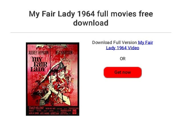 download my fair lady movie free