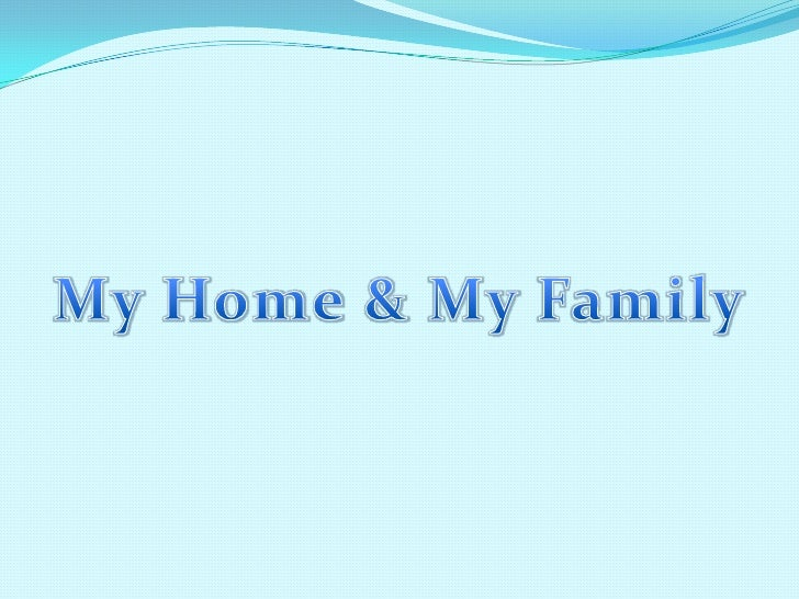 MyHome & MyFamily<br />