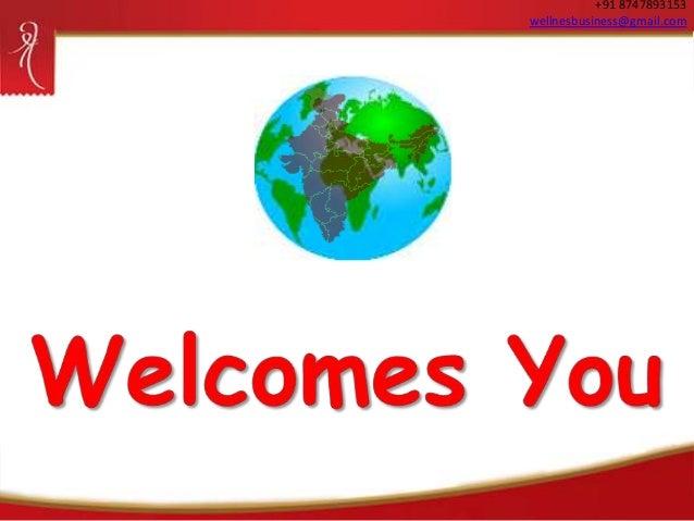 +91 8747893153 wellnesbusiness@gmail.com