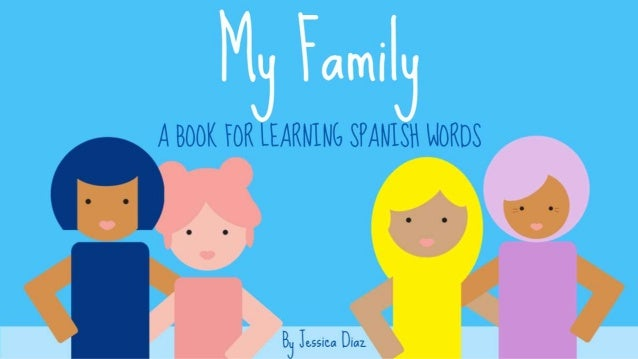 My Family by Jessica Diaz