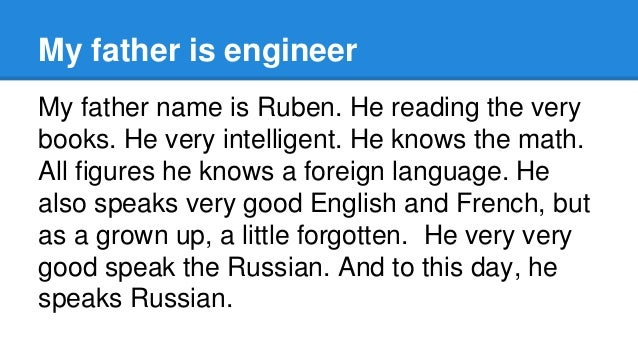 My father is engineer Slide 2