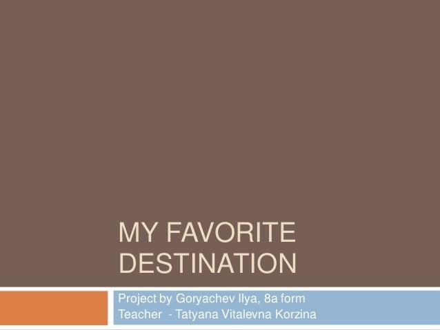 My Favourite Holiday Destination Essay
