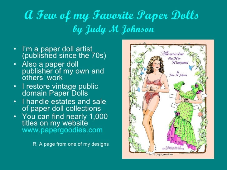 A Few Pages from Some of my Favorite Paper Dolls   by Judy M Johnson <ul><li>I'm a paper doll artist (published since the ...