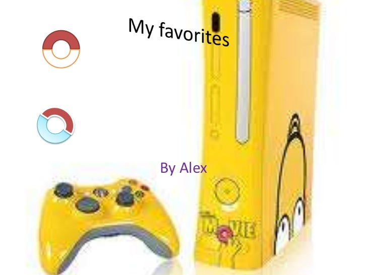 My favorites<br />By Alex<br />