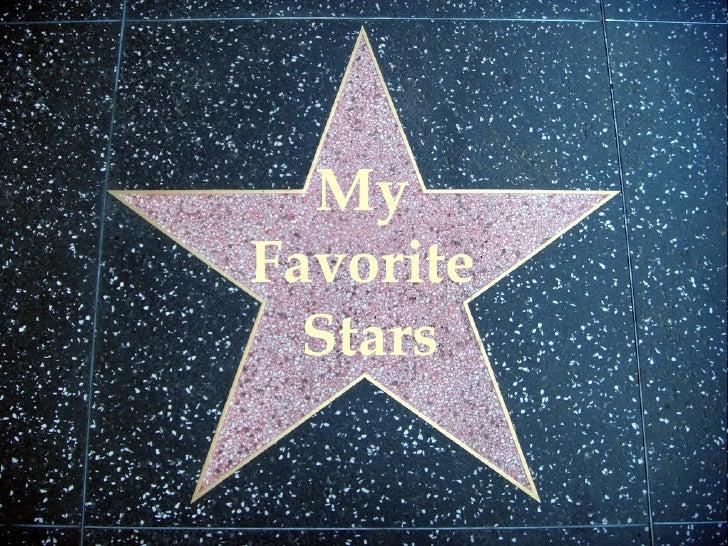 My  Favorite  Stars