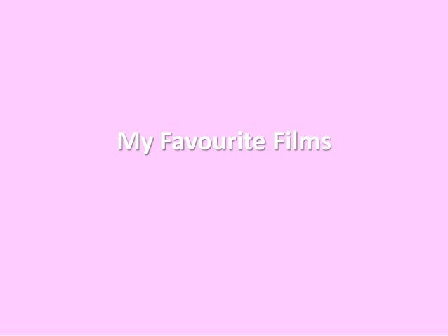 My Favourite Films