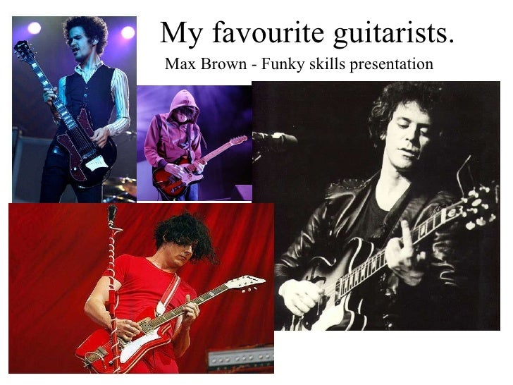 My favourite guitarists. Max Brown - Funky skills presentation