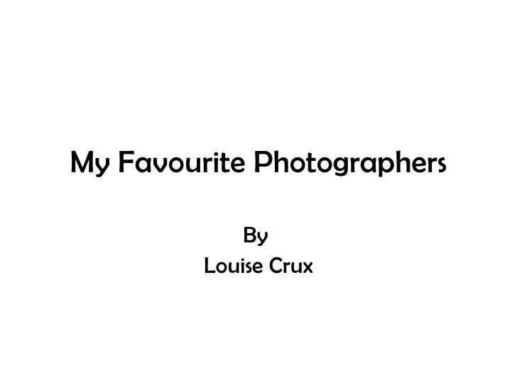 My favourite photographers