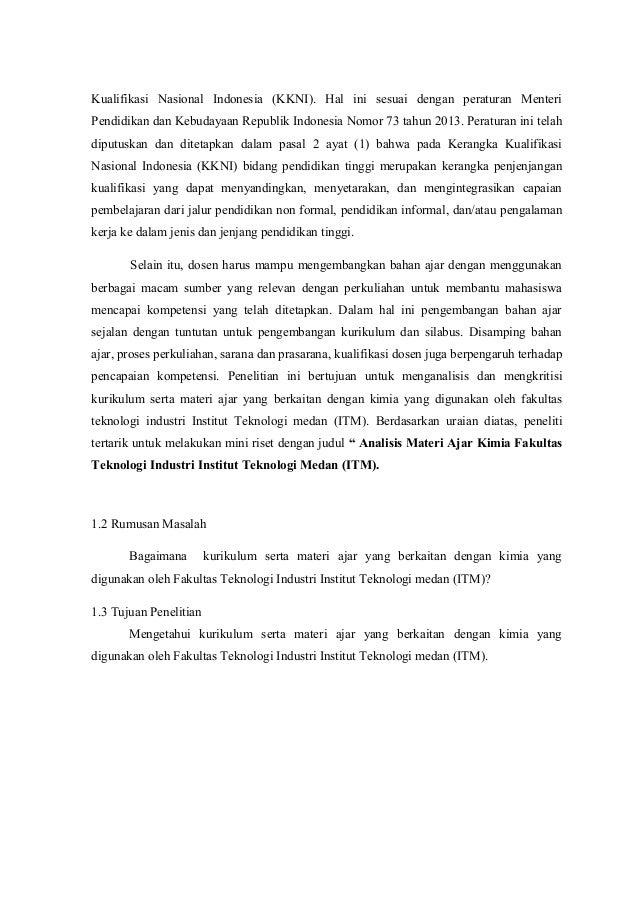 Kualifikasi Nasional Indonesia (KKNI). Hal ini sesuai dengan peraturan Menteri  Pendidikan dan Kebudayaan Republik Indones...