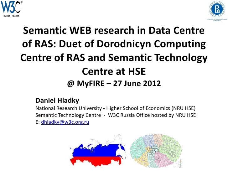 Semantic WEB research in Data Centreof RAS: Duet of Dorodnicyn ComputingCentre of RAS and Semantic Technology            C...