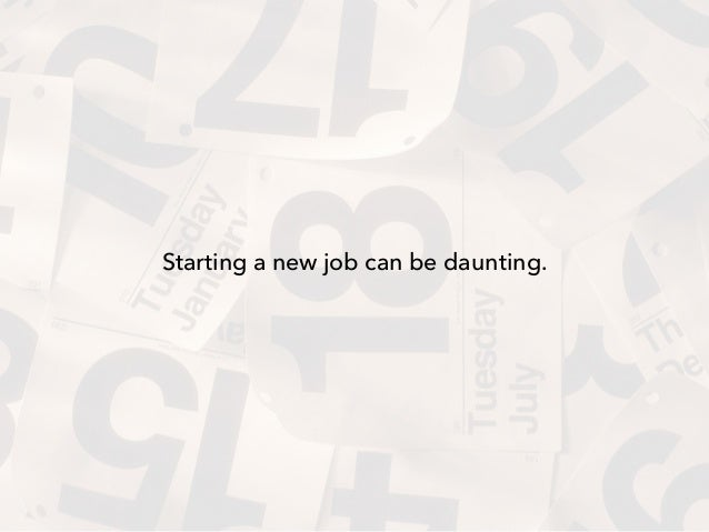 My #First90 Days: How to Rock Your New Job Slide 2