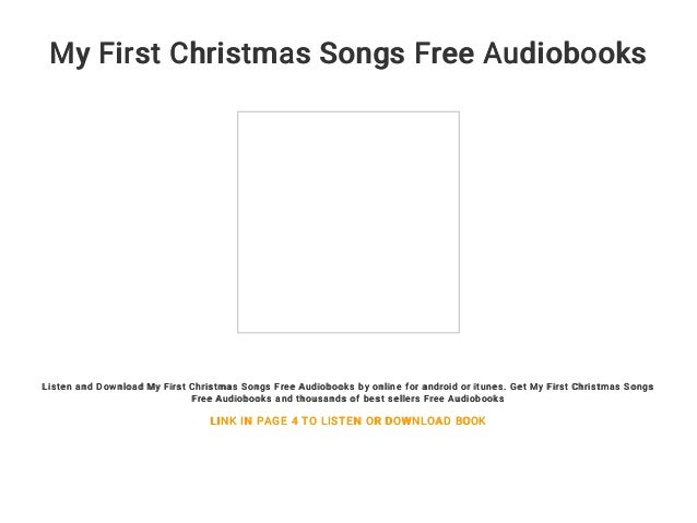 my first christmas songs free audiobooks listen and download my first christmas songs free audiobooks by - Best Selling Christmas Songs