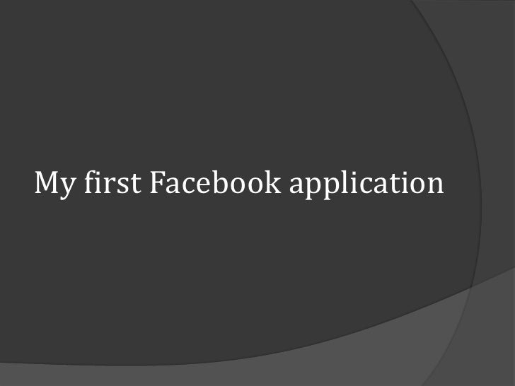 My first Facebook application