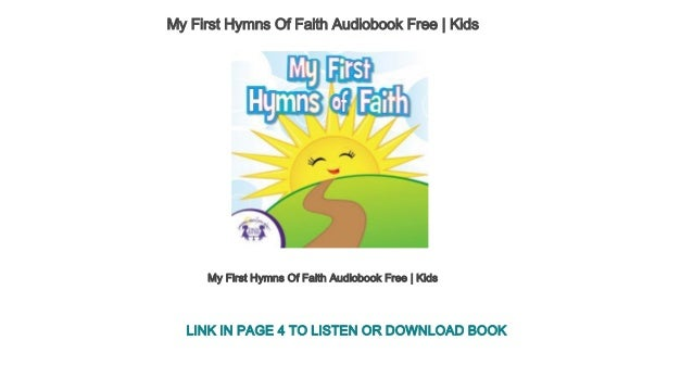 My First Hymns Of Faith Audiobook Free   Kids