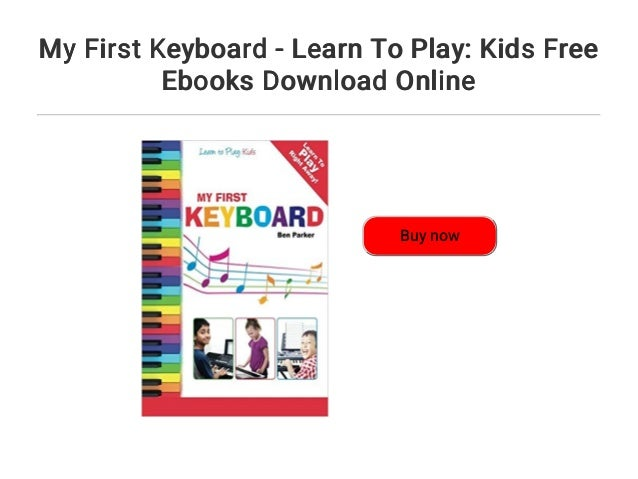 Play keyboard ebook learn free download to