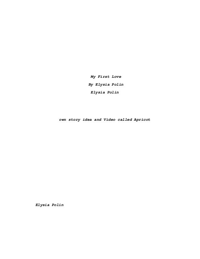 My First Love By Elysia Polin Elysia Polin own story idea and Video called Apricot Elysia Polin