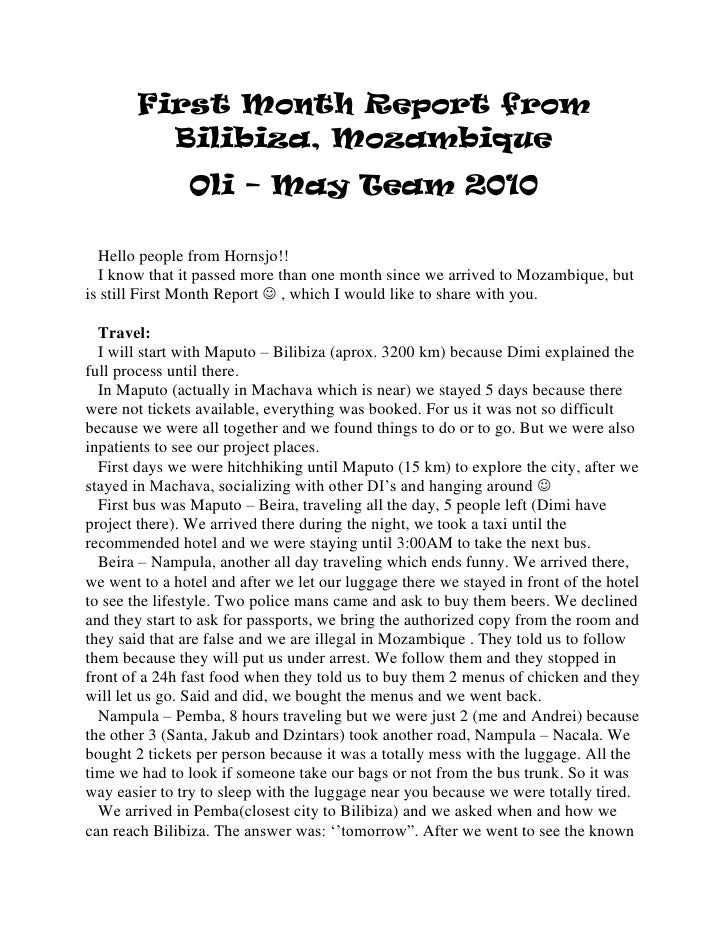 First Month Report from Bilibiza, Mozambique<br />Oli – May Team 2010<br />   Hello people from Hornsjo!!<br />   I know t...