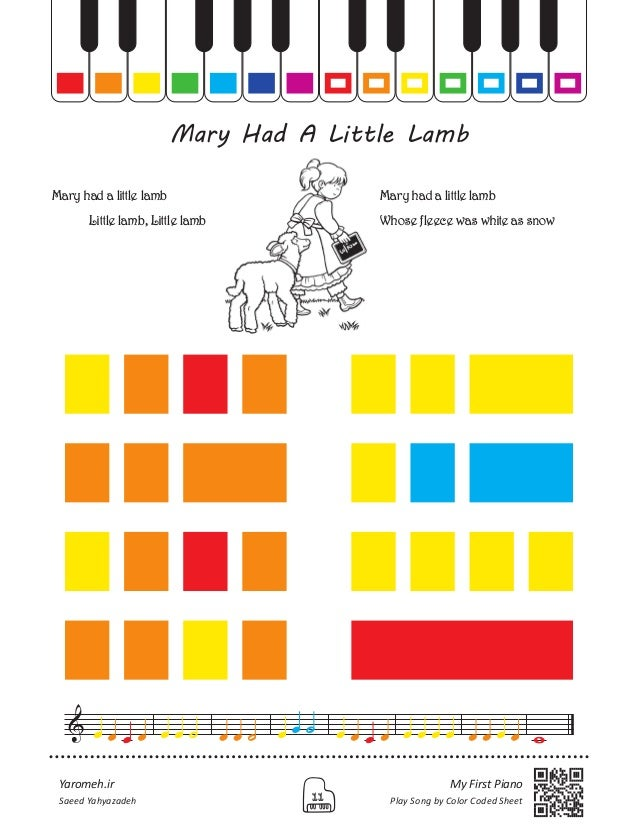 Yaromeh.ir My First Piano Play Song by Color Coded Sheet11Saeed Yahyazadeh Mary Had A Little Lamb Mary had a little lamb ...
